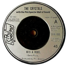 CRYSTALS - HE'S A REBEL b/w I LOVE U EDDIE - PHIL SPECTOR INT. - U.K. 45 - 1975