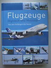Flugzeuge Hightech und Mobilität Von den Anfängen bis heute