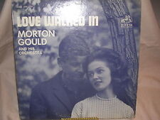 Morton Gould and His Orchestra Love Walked In RCA Victor Red Seal LSC-2633