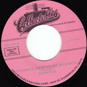 """SPANIELS - Goodnite Sweetheart Goodnite 7"""" 45"""