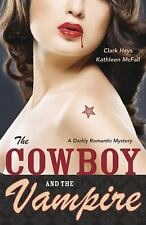 The Cowboy and the Vampire: A Darkly Romantic Mystery, New Books