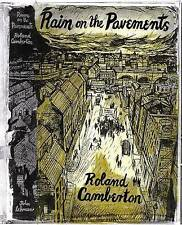Rain on the Pavements, Roland Camberton, Acceptable, Paperback