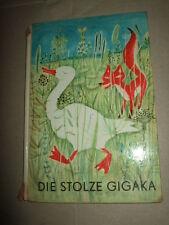 Die stolze Gigaka und andere Tiermärchen,A.Geelhaar,1970,DDR-Kinderbuch
