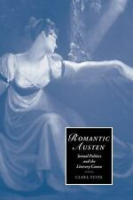 Romantic Austen: Sexual Politics and the Literary Canon (Paperback or Softback)