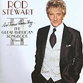 Rod Stewart ~As Time Goes By: The American Songbook Volume 2 (CD)