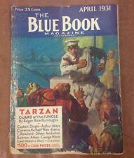 BLUE BOOK MAGAZINE  Apr 1931 Edgar Rice Burroughs Tarzan: Guardian of the Jungle