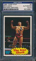 1985 TOPPS WWF IRON SHEIK SIGNED AUTO CARD #2 PSA/DNA