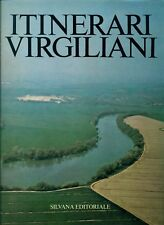 AA. VV. - Itinerari virgiliani. Silvana Editoriale, 1981