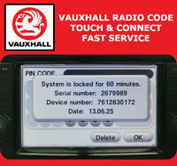 VAUXHALL RADIO CODE PIN DECODE UNLOCK TOUCH & CONNECT CORSA ZAFIRA INSIGNIA OPEL
