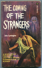 THE COMING OF THE STRANGERS John Lymington Horror First Printing Alien Invasion