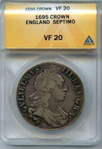 GREAT BRITAIN 1695 KING WILLIAM III CROWN SEPTIMO GRADED ANACS-VF-20.