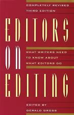 Editors on Editing : What Writers Need to Know by Daerick Gross 3E (LIKE NEW)