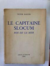 LE CAPITAINE SLOCUM ROI DE LA MER 1953 VICTOR SLOCUM BATEAU