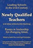 Nuevas Cualificados Maestros y Otros Entrants En Teaching: Ensayos En Leadership