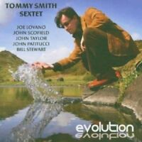 Tommy Smith Sextet - Evolution [CD]