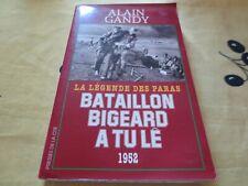Bataillon Bigeard À Tu Lê, 1952 - La Légende Des Paras - alain gandy