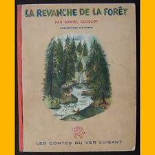 LA REVANCHE DE LA FORÊT Daniel Clouzot Dawint 1947