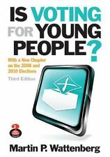 Is Voting for Young People? (3rd Edition) (Great Questions in-ExLibrary