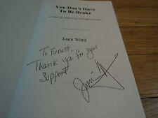 You Don't Have to Be Broke  signed Joani Ward BUY Wake Up and Make Changes