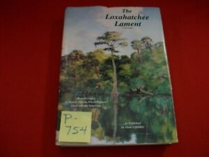 THE LOXAHATCHEE LAMENT-HISTORY OF THE TOWN OF JUPITER,FL-EXCELLENT REFERENCE EXC