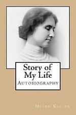 Story of My Life by Helen Keller (2017, Paperback)