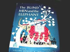 THE BLIND MEN AND THE ELEPHANT ~ Lillian Quigley 1959 HC/DJ Vintage Children's