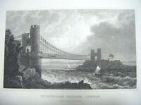 1830 Antique Print ~ Suspension Bridge, Conway, Caernarvonshire - Gastineau