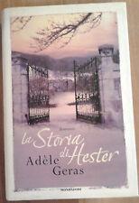 "La storia di Hester, Geras Adèle, Mondadori, 2006, ""Omnibus""."