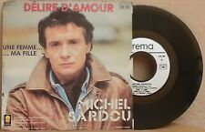 "MICHEL SARDOU DELIRE D'AMOUR FRENCH 7"" SINGLE PICTURE SLEEVE CHANSON"