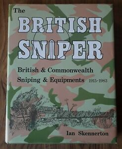 THE BRITISH SNIPER BY IAN SKENNERTON 1984 1ST EDITION