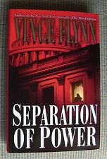 SEPARATION OF POWER by Vince Flynn (2001, Hardcover) -1st-1st- LIKE NEW