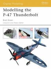 Osprey Modelling 11: Modelling the P-47 Thunderbolt