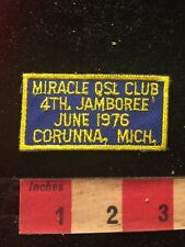 Vtg 1976 MIRACLE QSL CLUB JAMBOREE CORUNNA MICHIGAN Amateur Radio Patch 81D2