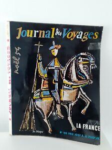 JOURNAL DES VOYAGES N°182 NOEL1954 REVUE INTERNATIONALE DE TOURISME