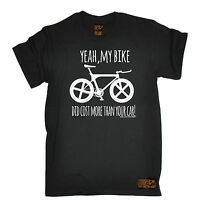 Bike Did Cost More Than Your Car T-SHIRT tee cycling jersey funny birthday gift