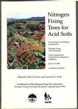 Nitrogen fixing trees for acid soils by Dale O. Evans, Lawrence T. Szott