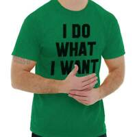 Do What I Want Funny Shirt Rude Gift Idea Cool Sarcastic Gym T Shirt