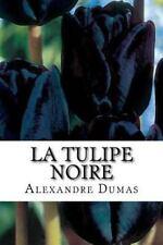La Tulipe Noire by Alexandre Dumas (2016, Paperback, Large Type)