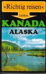 >>Richtig reisen<<  Du Mont - Kanada / Alaska    -
