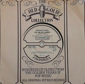"Manhattans-Kiss And Say Goodbye/Hurt Vinyl 7"" Single.1983 Old Gold OG 9303."