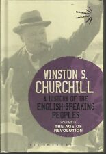A History of the English-Speaking Peoples: The Age of Revolution: Volume III