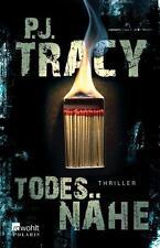 Todes Nähe   P.J.Tracy   Thriller  Taschenbuch  ++Ungelesen++