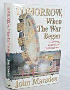 Tomorrow When The War Began by John Marsden 1st Edition in Jacket - SCARCE