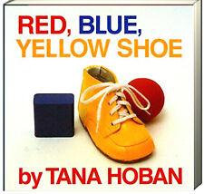 Red, Blue, Yellow Shoe by Tana Hoban (Board Book) FREE shipping $35