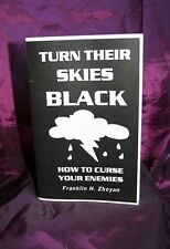 TURN THEIR SKIES BLACK. Occult Finbarr Witchcraft. Magic Grimoire Magick. Black