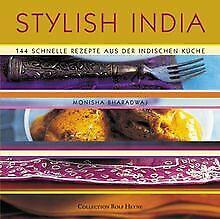 Stylish India. 144 schnelle Rezepte aus der indischen Ku... | Buch | Zustand gut