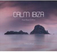 Various Artists - Calm Ibiza Pure Ibiza Chillout Edition 2012 [New CD] Germany -