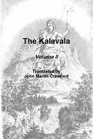 The Kalevala, Volume II John Martin Crawford Paperback Book