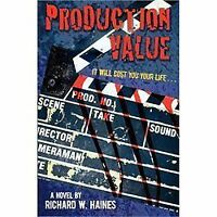 Production Value: By W. Haines Richard