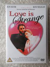 LOVE IS STRANGE ~ RON SILVER KATE NELLIGAN ~ REGION 2 DVD ~ NEW & SEALED